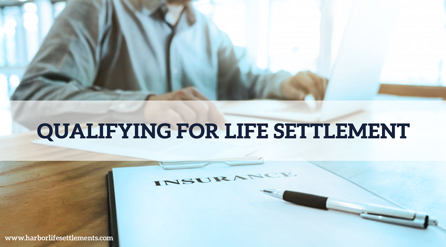 eligibility requirements for selling your life insurance policy
