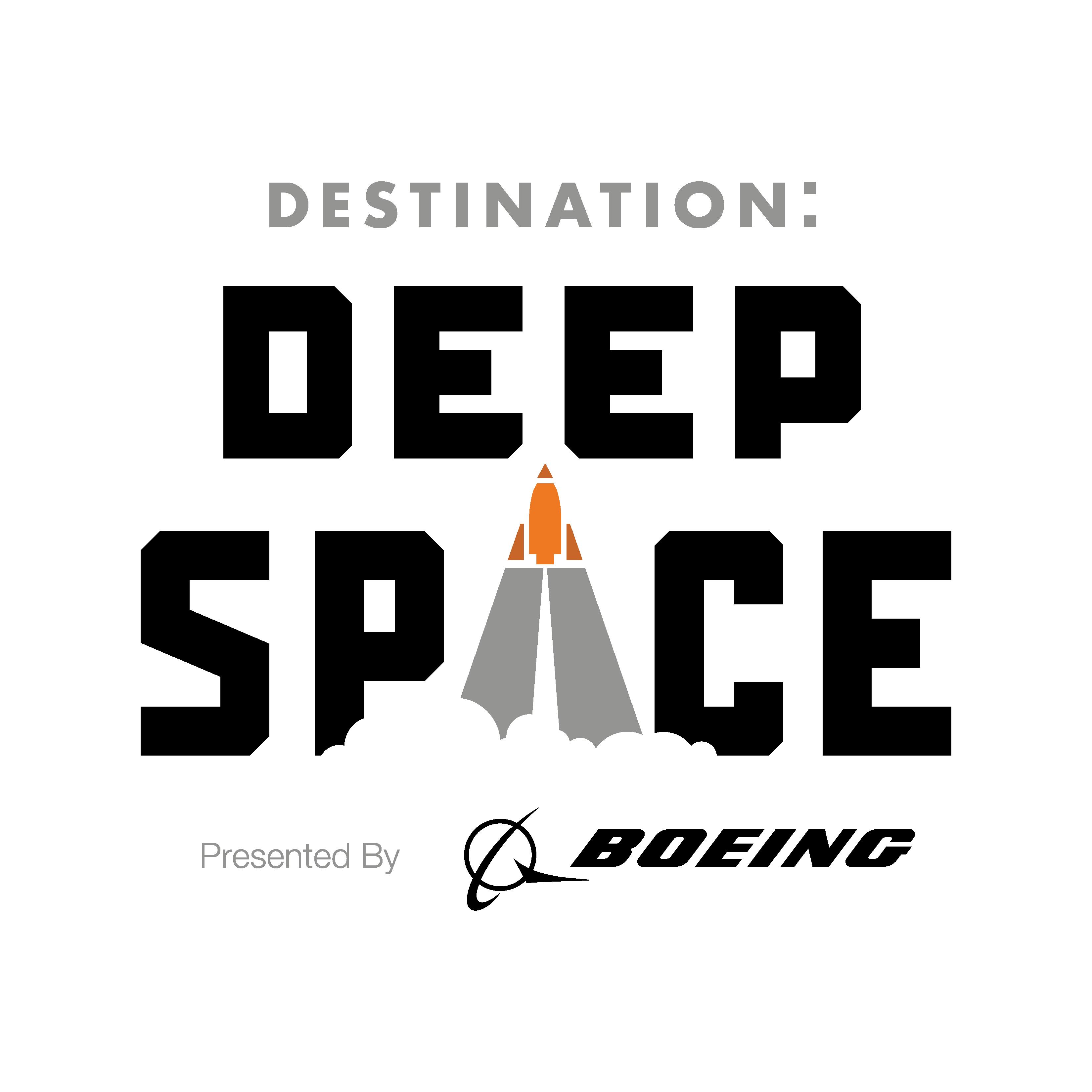 Destination: Deep Space