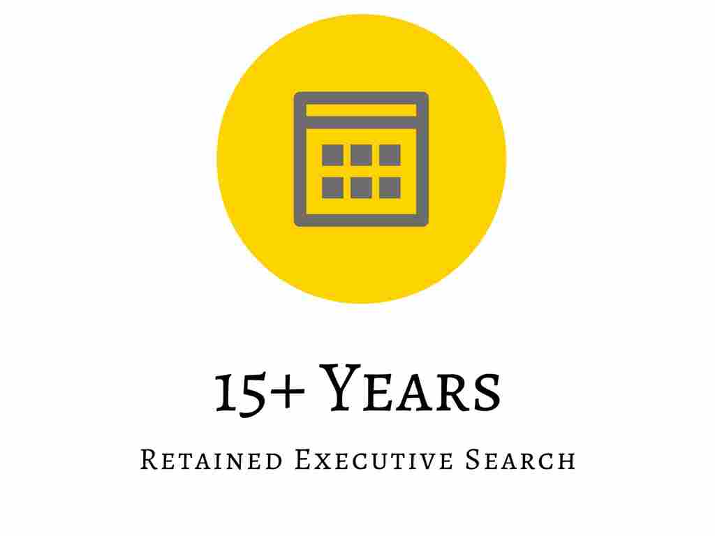 15+ Years Of Retained Executive Search