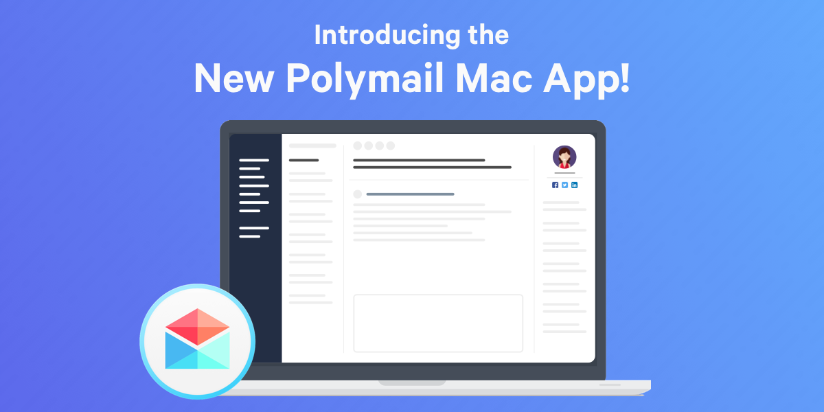 Introducing the new Polymail Mac app!