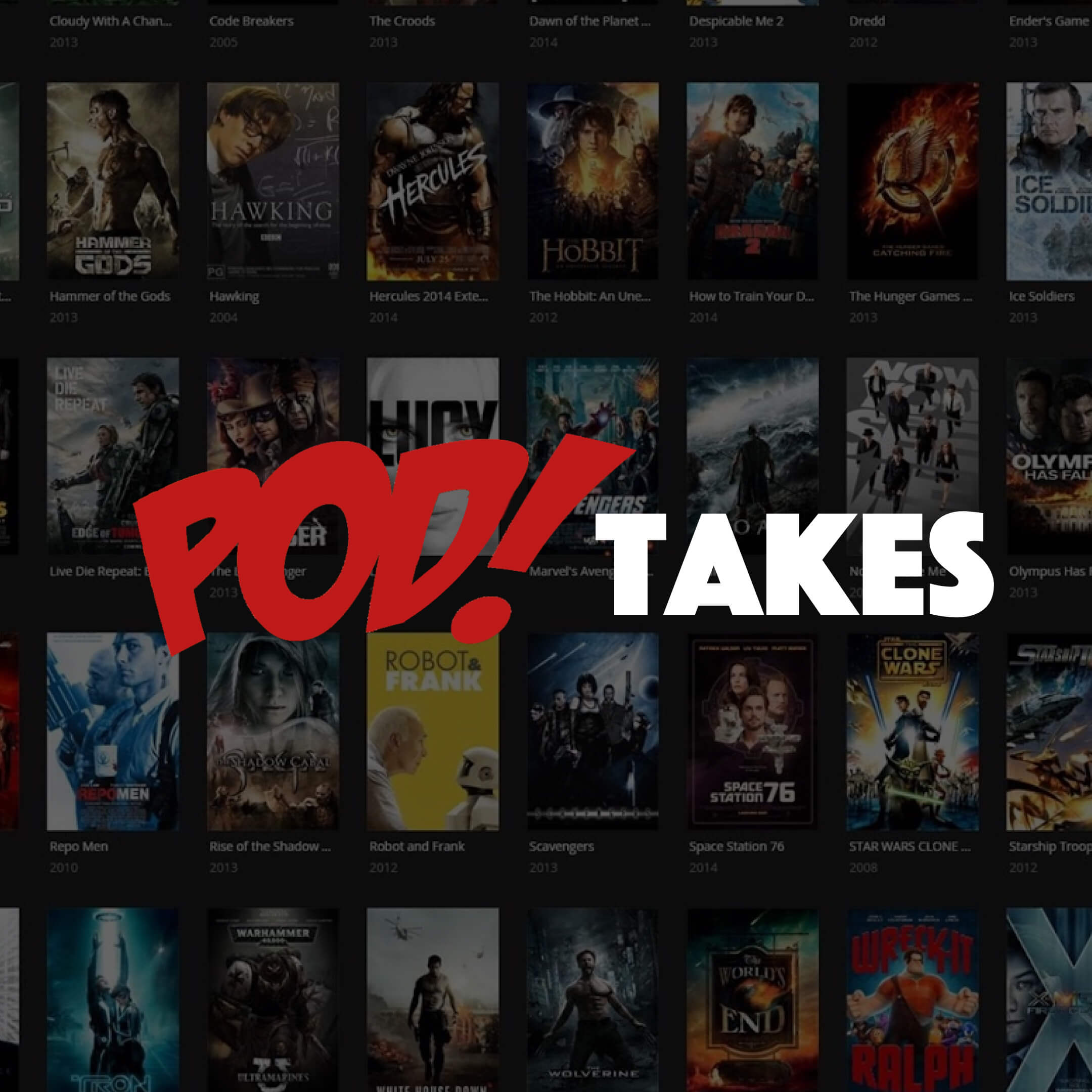 PodTakes cover with podtakes logo and gallery of movies in the background