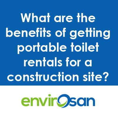 portable toilet rentals for a construction site