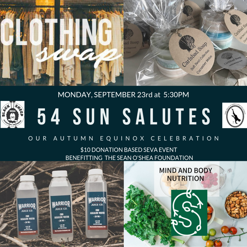 54 Sun Salutes:  Autumn Equinox Donation Seva Class benefitting the Sean O' Shea Foundation