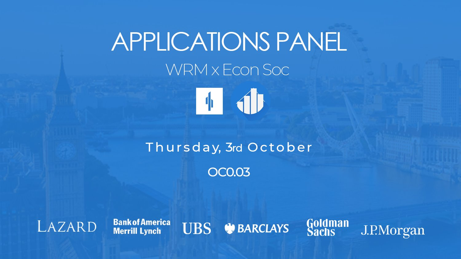 Warwick Risk Management and Warwick Economics Society present to you our joint applications panel.