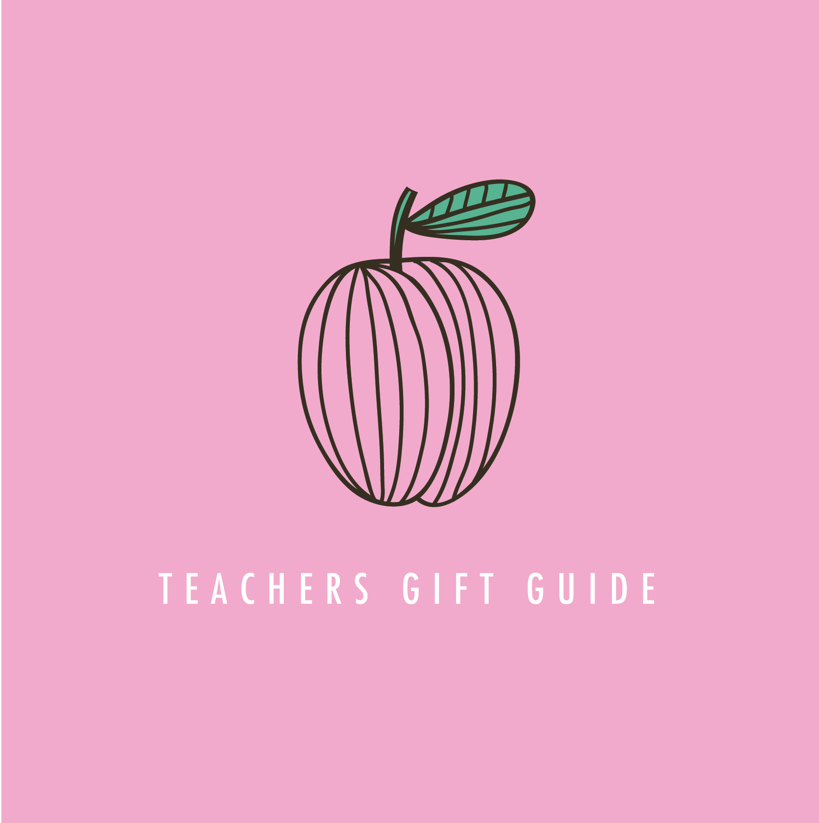 Teachers Gift Guide