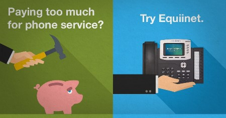 Paying too much for phone service? Try Equiinet.