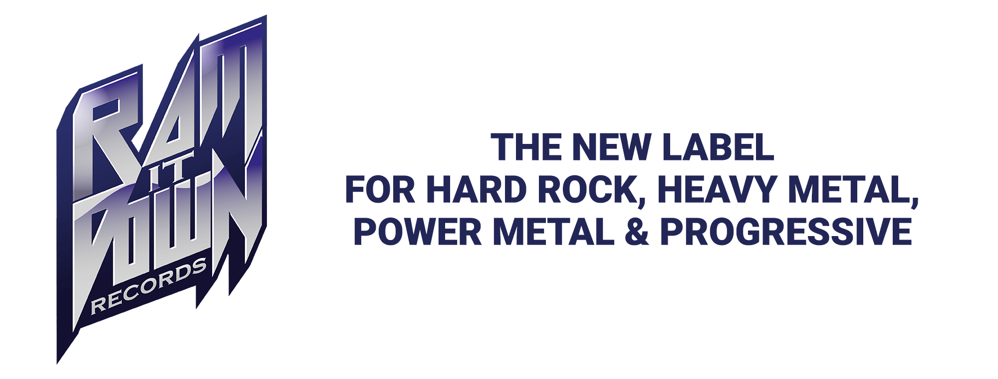 Ram It Down Records - The new label for hard rock, heavy metal, power metal & progressive