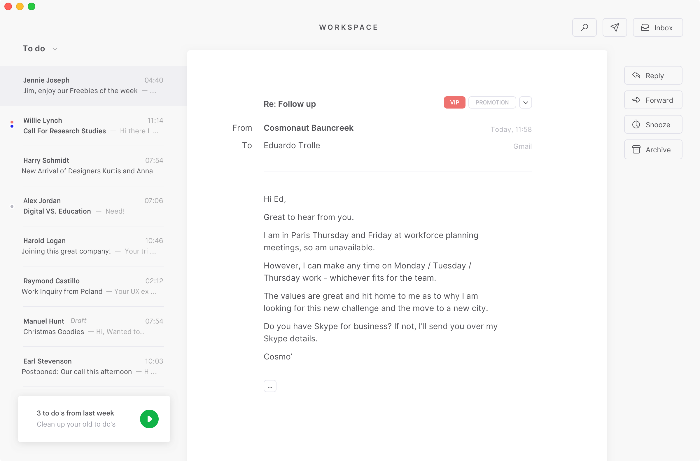 The workspace in Tempo gives you direct access to all the mails that you've marked to tackle later on