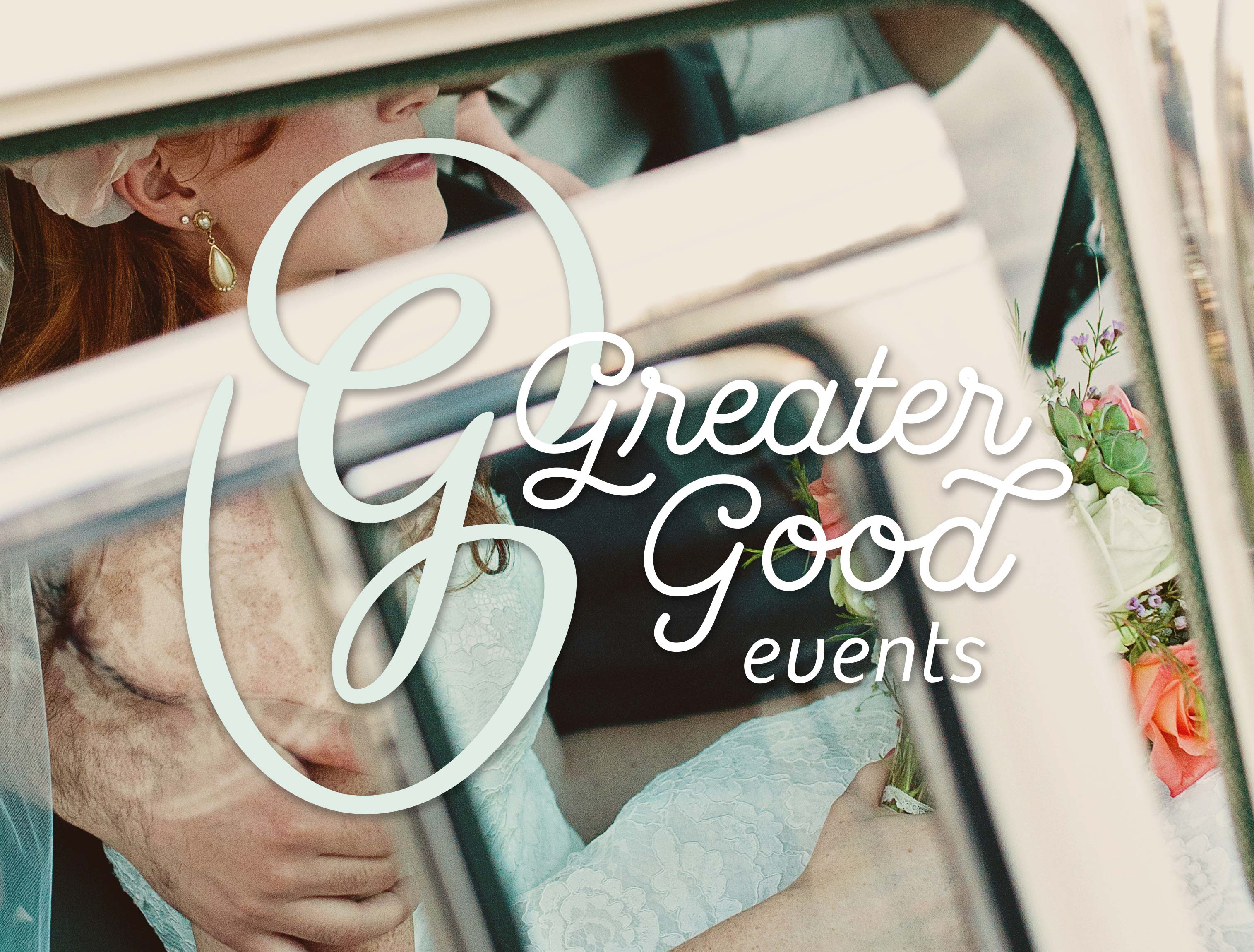 Greater Good Events logo over a photo of a bride getting out of a car.