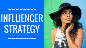 How to build a smart and effective influencer marketing strategy