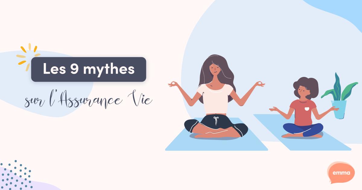 Les 9 Mythes de l'Assurance Vie