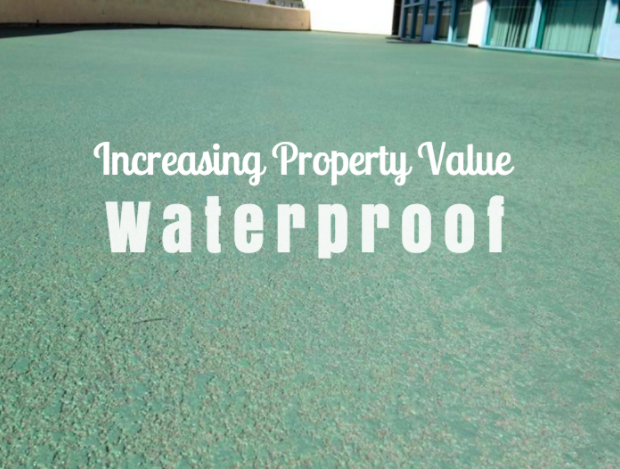 How Water Proofing Can Increase Your Property Value
