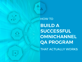 Build a successful omnichannel quality assurance program with
