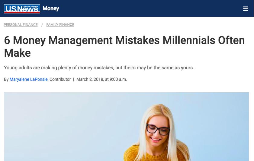 https://money.usnews.com/money/personal-finance/family-finance/articles/2018-03-02/6-money-management-mistakes-millennials-often-make