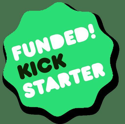 Kickstarter funded!