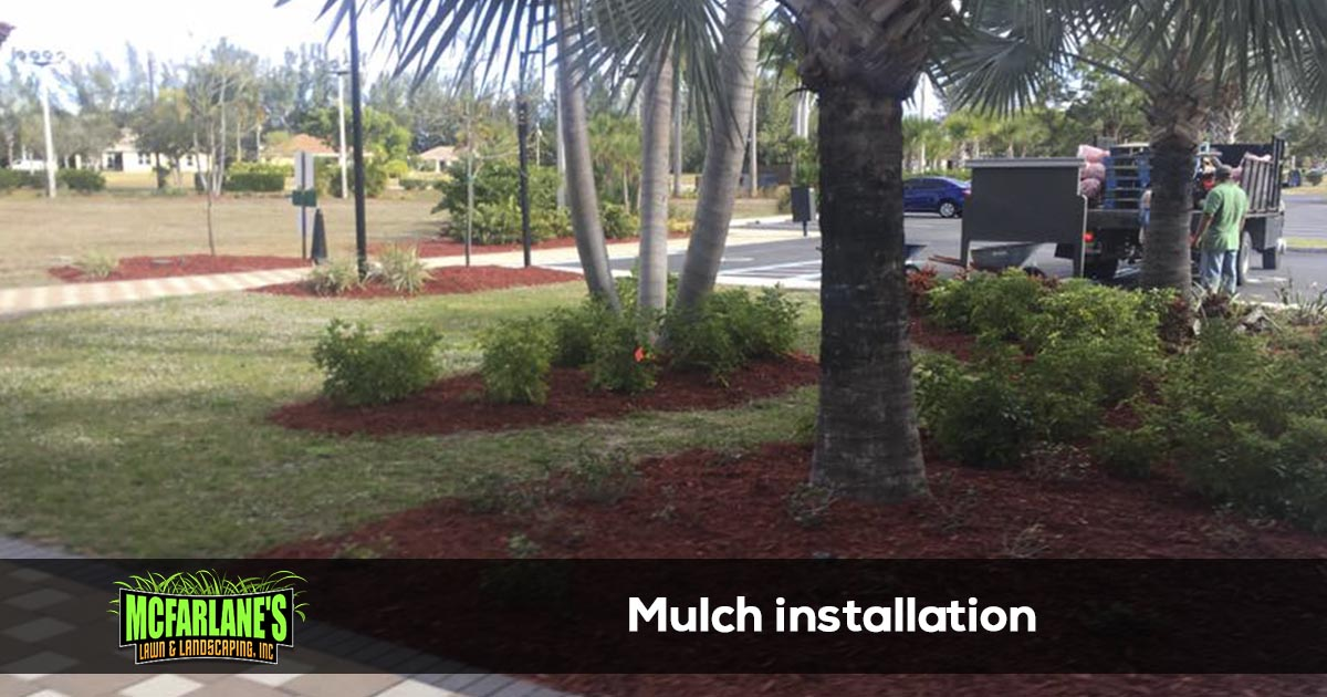 Cape Coral and Fort Myers Mulch Delivery and Installation Company