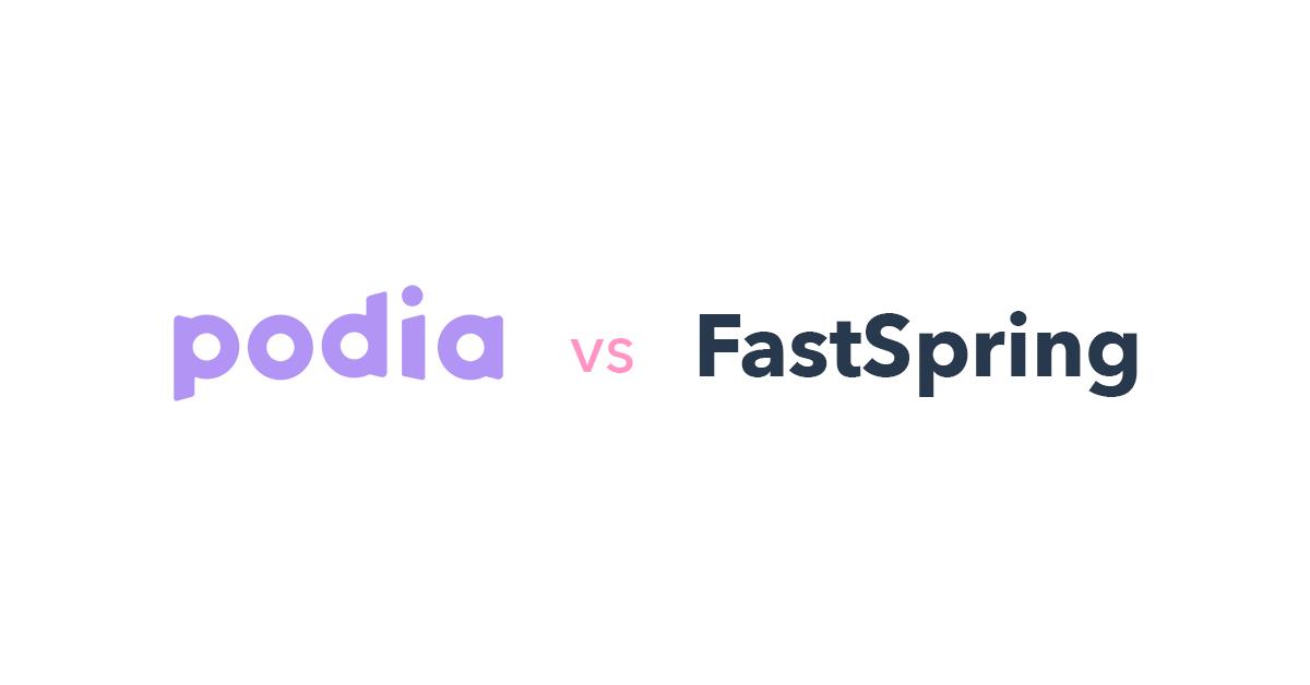 Podia vs FastSpring