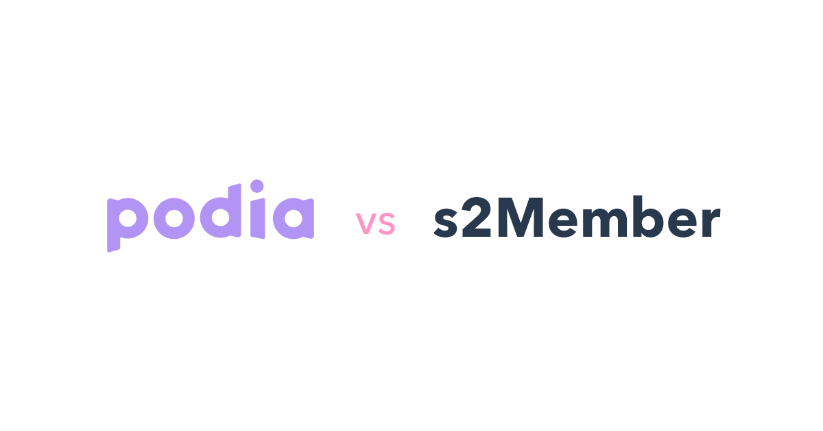 Podia vs s2Member