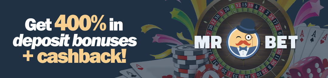 Mr Bet 400% in deposit bonuses. Play on all providers and cashback!