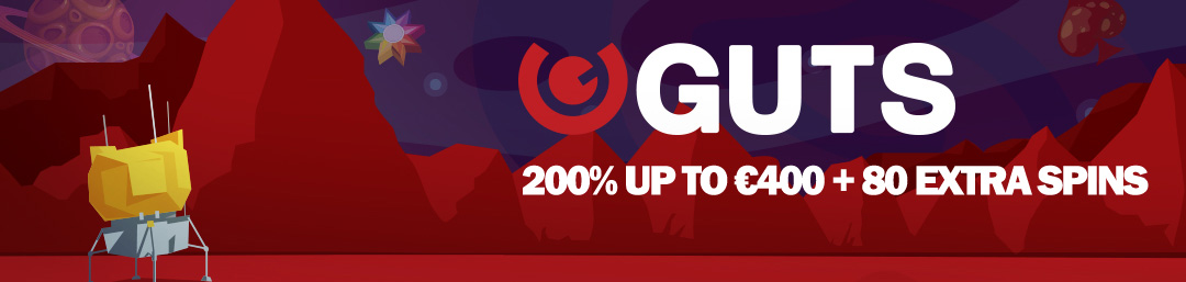 On Guts 20 Free Spins On deposit: 200% up to €400 On deposit: +80 extra spins