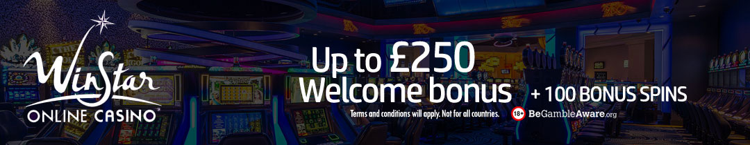 Get £250 extra in bonus + 100 Bonus spins from WINSTAR.