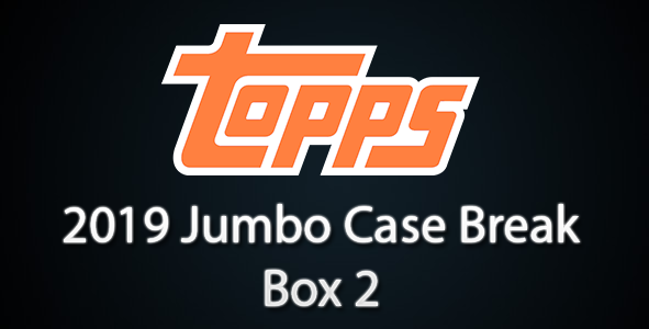 2019 Topps Series 1 Jumbo Box Break