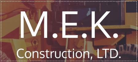M.E.K. Construction