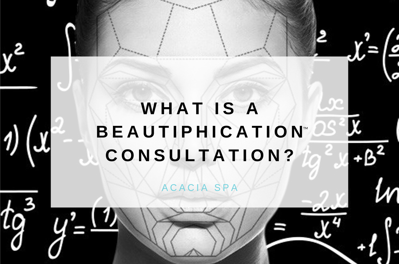 What is a BEAUTIPHICATION™ Consultation?