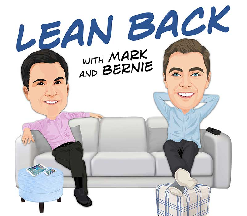 Lean Back with Mark & Bernie