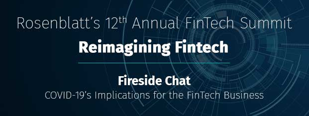 Fireside Chat COVID-19's Implications for the FinTech Business