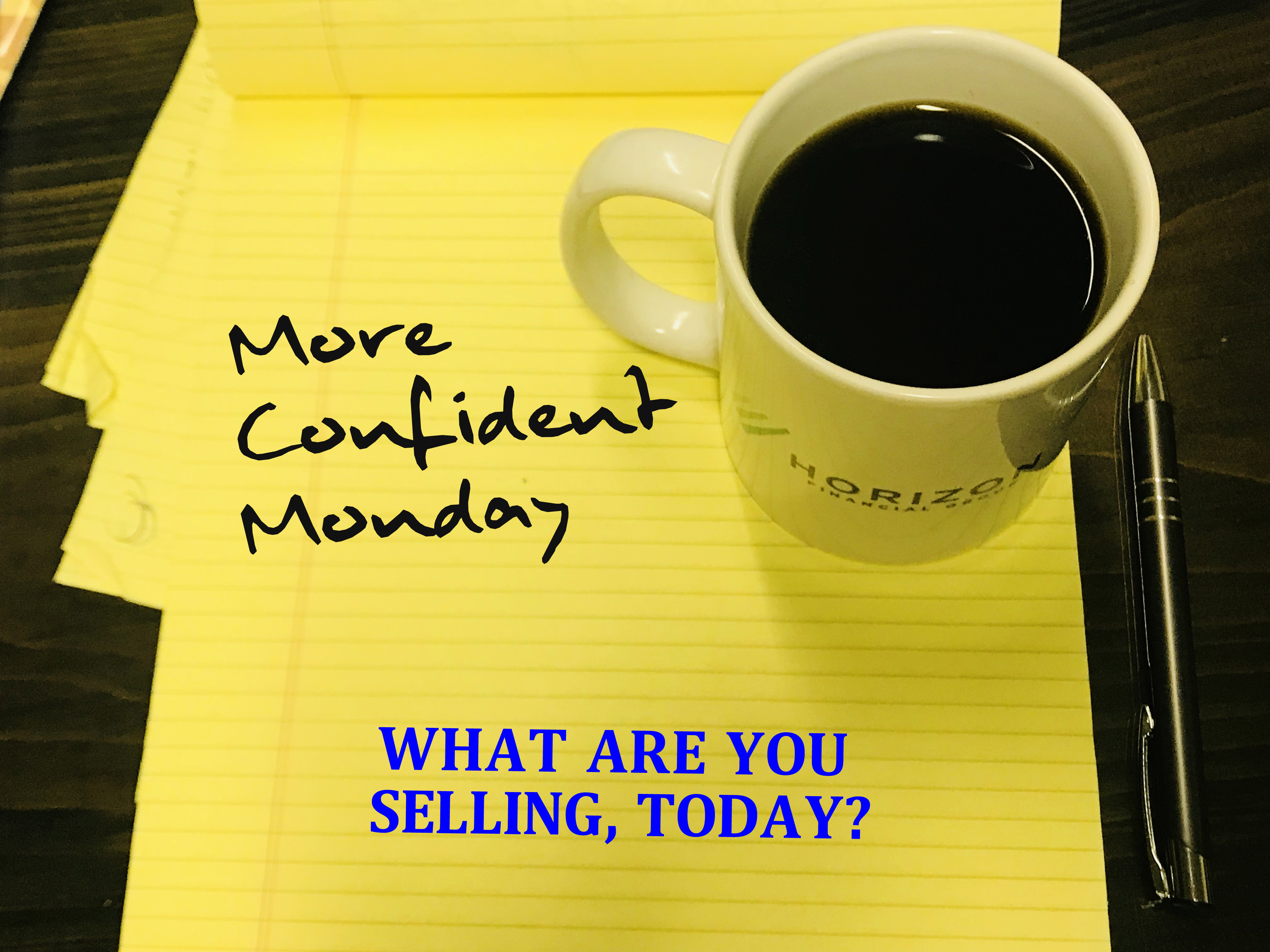 What Are You Selling, Today?