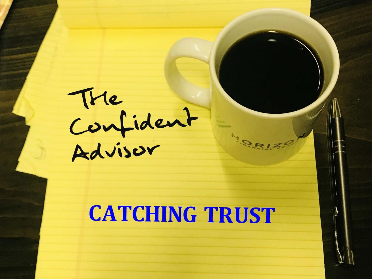 """Catching Trust"""