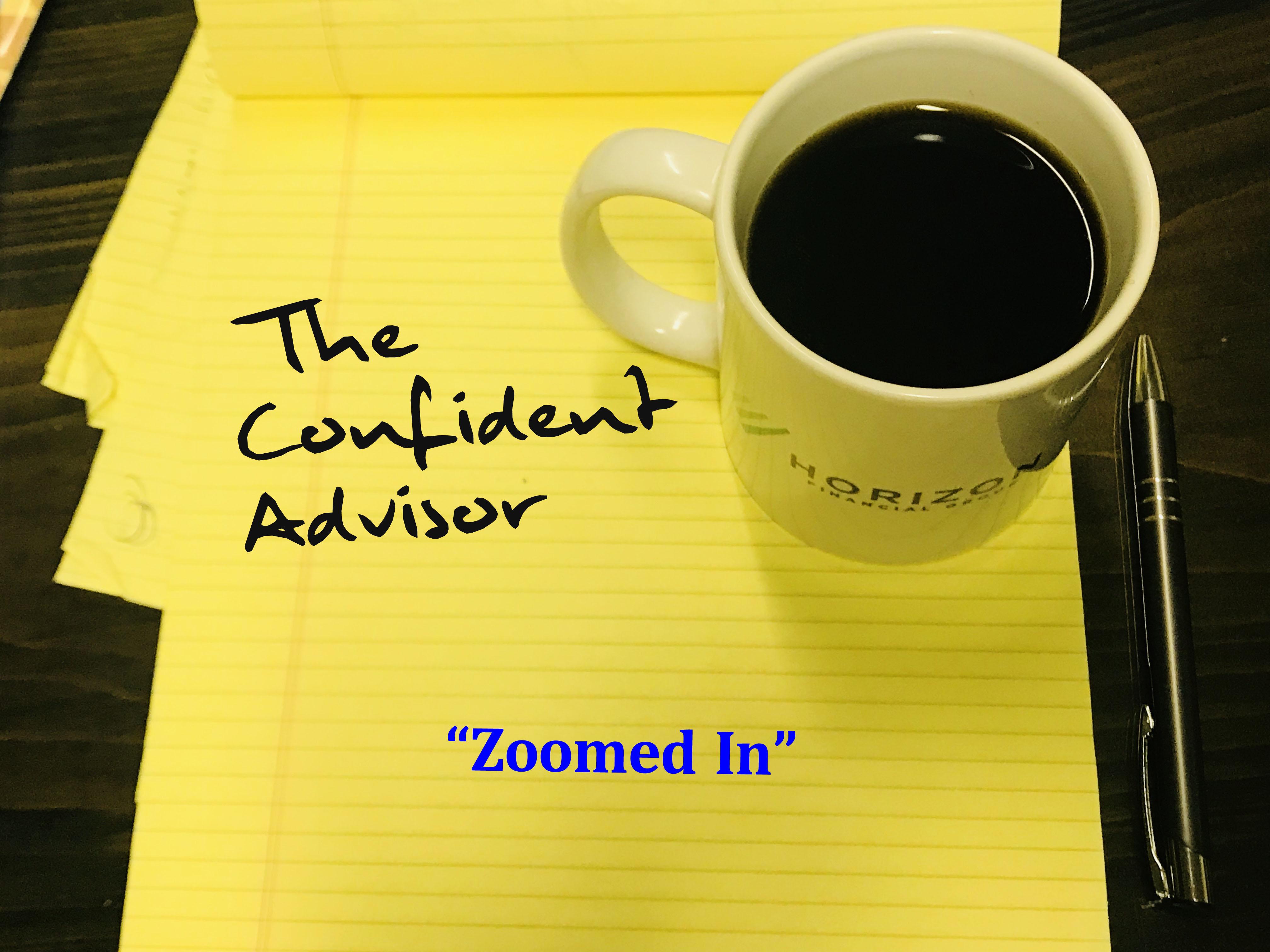 """""""Zoomed In"""""""