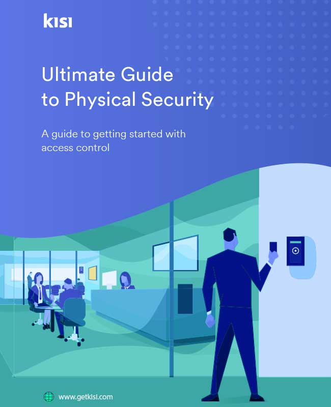 What is Physical Security? Guide and Downloadable PDF | Kisi