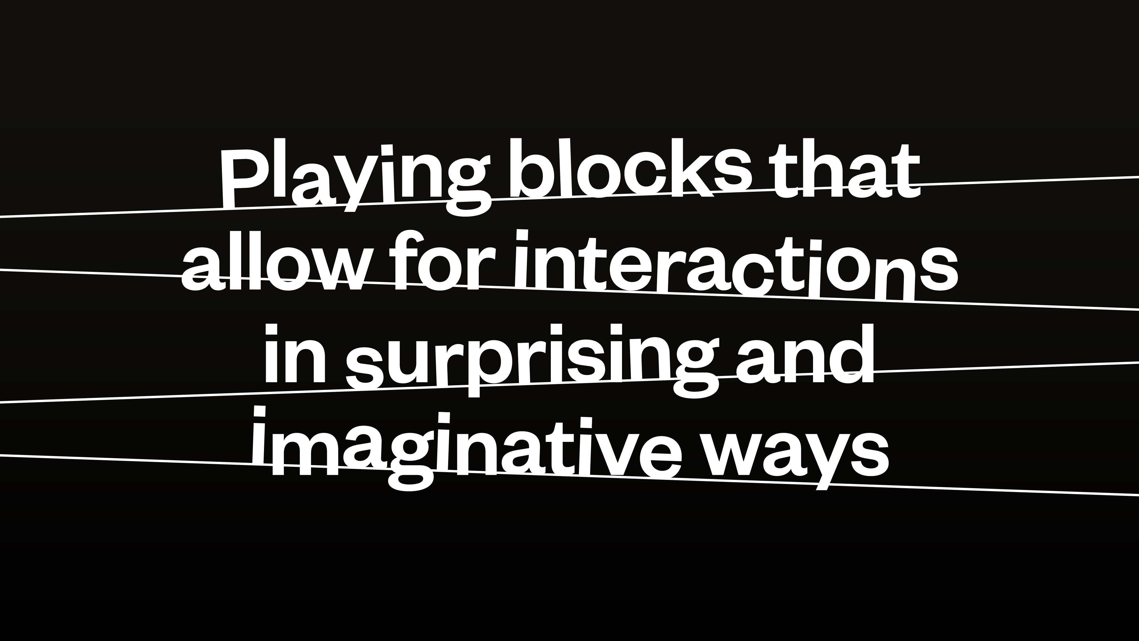 OddBlocks: Playing blocks that allow for interactions in surprising and imaginative ways.