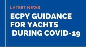 Covid-19 Update Crew Arrivals in France & Guidance for Yachts