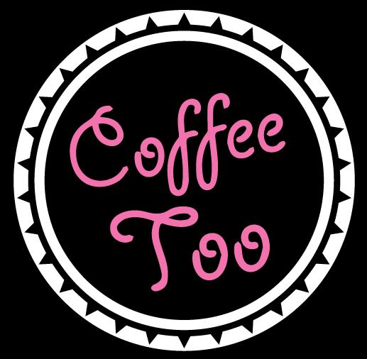 Coffee Too