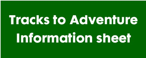 Download your Tracks to Adventure Information Sheet