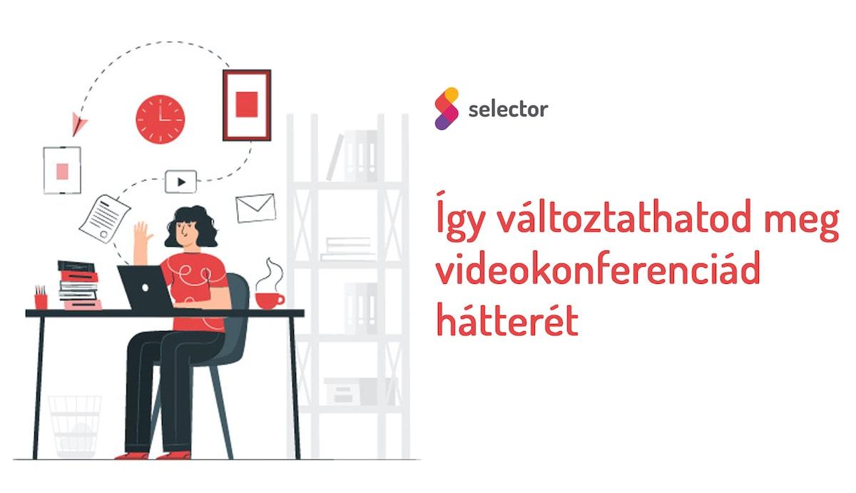 Így változtathatod meg videokonferenciád hátterét
