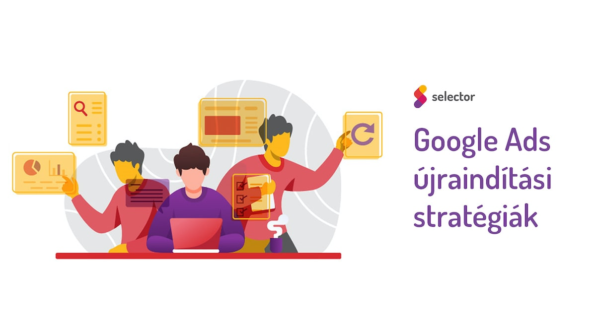Google Ads újraindítási stratégiák