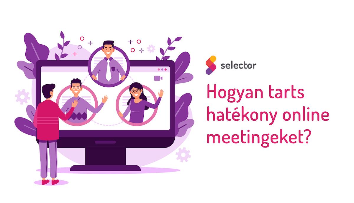 Hogyan tarts hatékony online meetingeket?