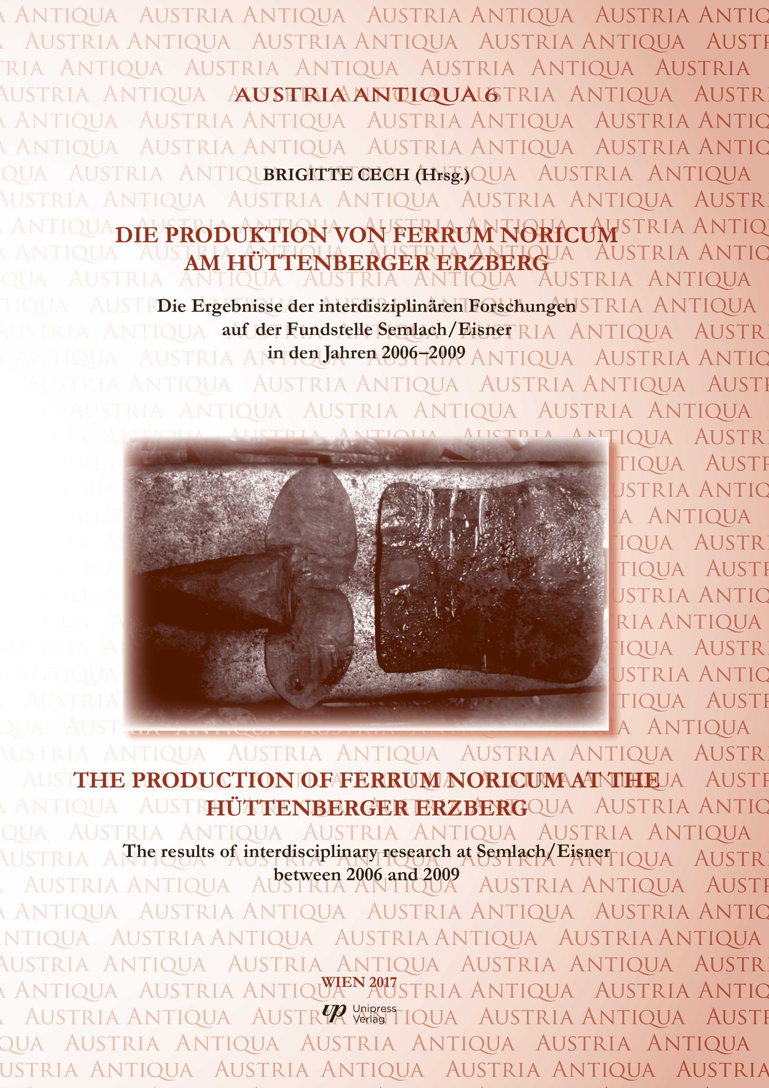 Die Produktion von Ferrum Noricum am Hüttenberger Erzberg