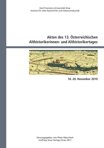 Akten des 13. Österreichischen Althistorikerinnen- und Althistorikertages