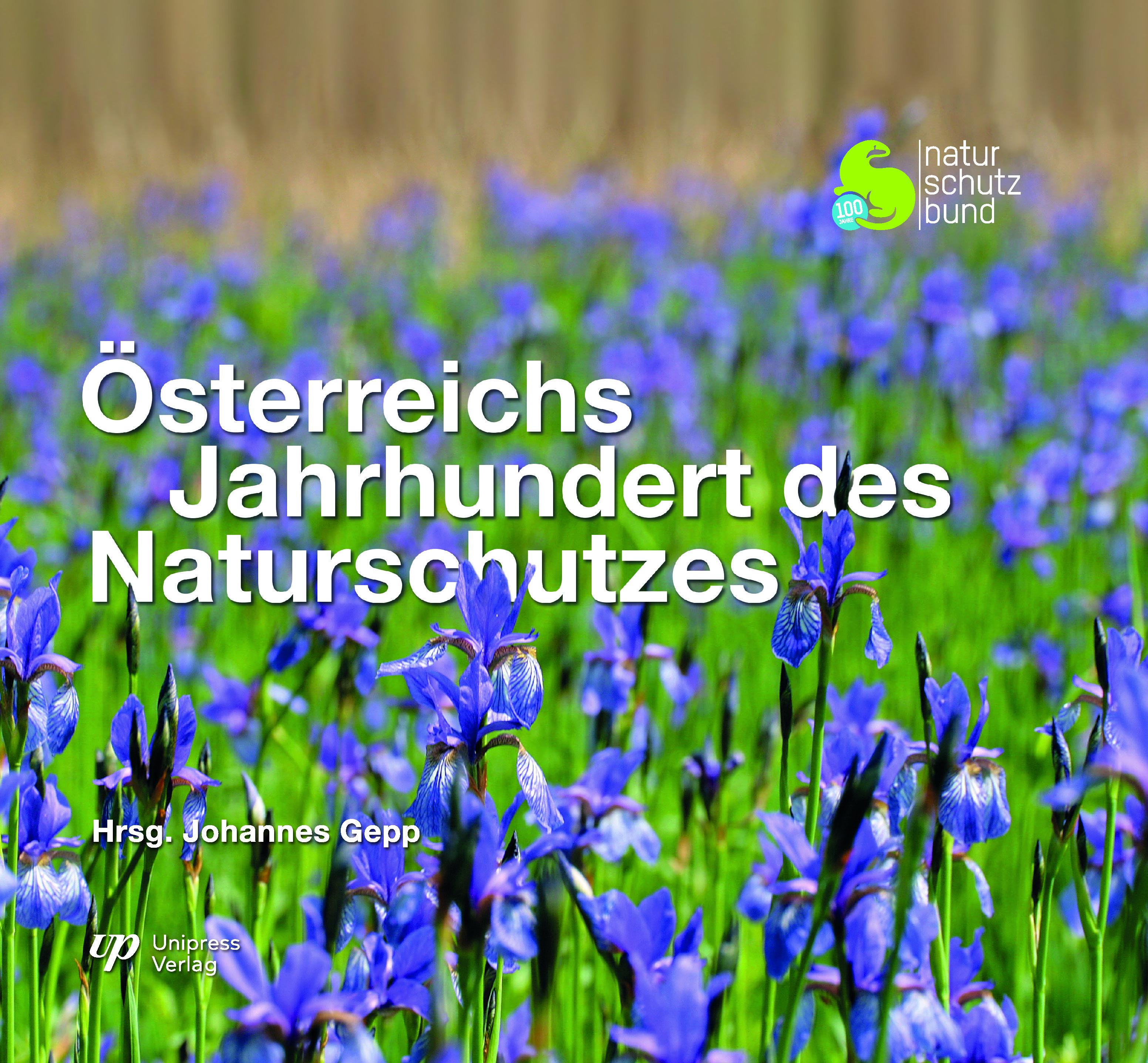 Österreichs Jahrhundert des Naturschutzes