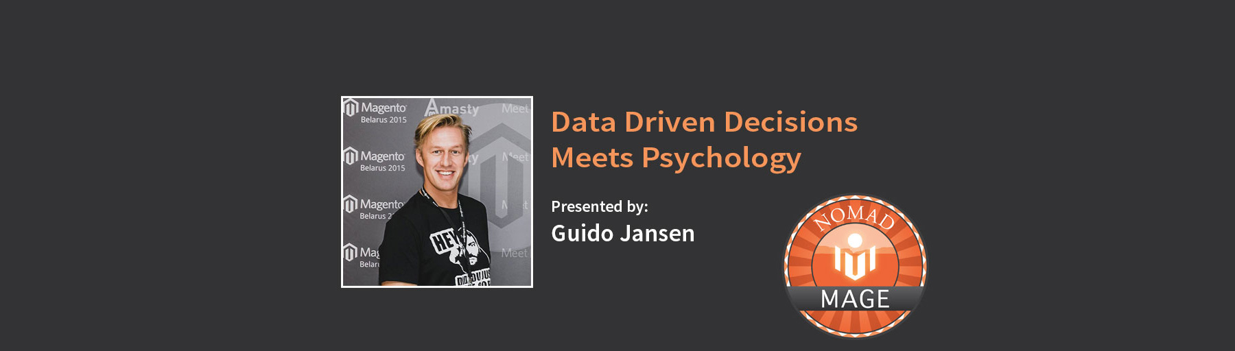 Data Driven Decisions meets Psychology
