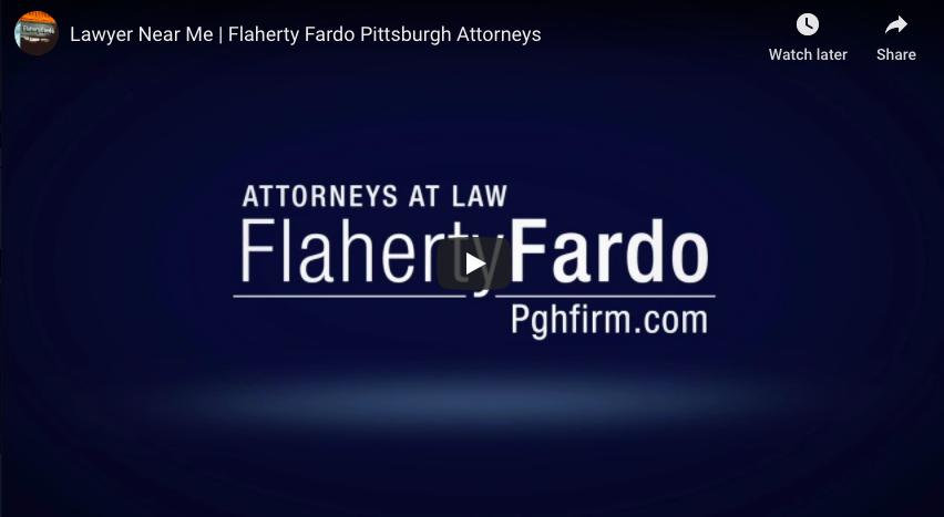 Lawyer Near Me | Flaherty Fardo Pittsburgh Attorneys