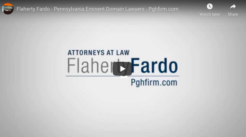 Flaherty Fardo - Pennsylvania Eminent Domain Lawyers - Pghfirm.com