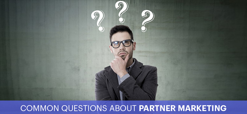 Common Questions About Partner Marketing