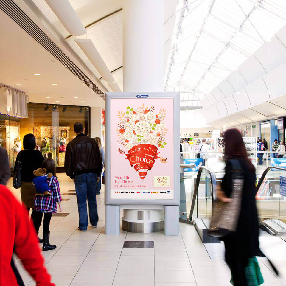 'Give the Gift of Choice' Coles Mothers Day Gift Card eyelite design in shopping centre.