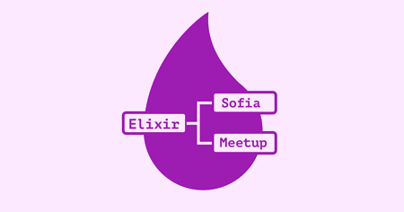 Elixir Sofia Meetup: ETS (Erlang Term Storage)